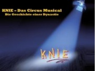 KNIE - Das Circus Musical Dinner